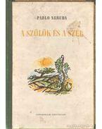 A szőlők és a szél - Neruda, Pablo