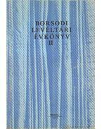 Borsodi Levéltári Évkönyv II. - Román János