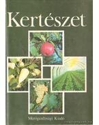 Kertészet - Csáky Antal, Dr. Cselőtei László, dr. Nyujtó Sándor