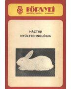 Háztáji nyúltechnológia - Mátyás István, Erdélyi Zoltán, Sima Zsuzsa