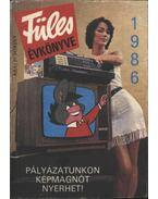 Füles Évkönyve 1986. - Tiszai László (szerk.)
