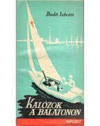 Kalózok a Balatonon - Bedő István