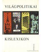 Világpolitikai kislexikon - Bognár Károly