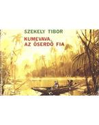 Kumevava, az őserdő fia - Székely Tibor