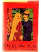 Az aranyhajú lány (Fátá ku aru da ar) - Kovalcsik Katalin, Orsós Anna