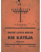 Doktor Luther Márton kis kátéja - Luther Márton dr.