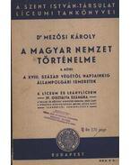 A magyar nemzet történelme II. kötet - Mezősi Károly, dr.