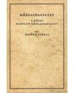 Közgazdaságtan I-II. kötet ( hasonmás kiadás) ( reprint) - Dr. Heller Farkas