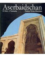Aserbaidschan (Dedikált!) - Turánszky Ilona, Gink Károly