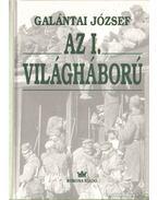 Az I. világháború - Galántai József