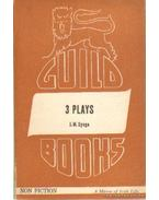 3 plays - The playboy of the western world; The Tinker's wedding; The shadow of the glen - SYNGE, J.M.