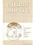 Cukrászati ismeretek II. - Dunszt Károly