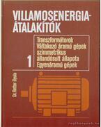 Villamosenergia-átalakítók 1. - Dr. Retter Gyula