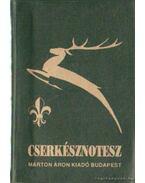 Cserkésznotesz - Arató László, Görbe László