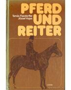 Pferd und Reiter - Hajas József, Flandorffer Tamás
