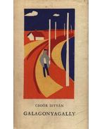 Galagonyagally - Csoór István