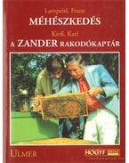 Méhészkedés; A Zander rakodókaptár - Franz, Lampeitl, Karl, Kieß