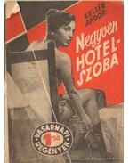 Negyven hotelszoba - Kellér Andor