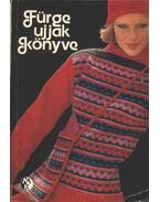 Fürge Ujjak Könyve 1979 - Villányi Emilné (szerk.)