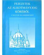 Fejezetek az alkotmányjog köréből - A magyar államszervezet - Kilényi Mária, Hajas Barnabás, Szilvásy György Péter