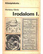 Irodalom I. - Dr. Mohácsy Károly