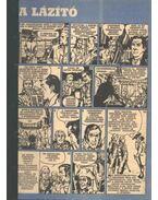 A lázító (Füles 1972. 3-4 szám 1-2 rész) - Németh Jenő, Cs. Horváth Tibor