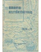 Baranyai helytörténetírás 1974-75 - Szita László