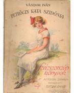 Petrőczy Kata Szidónia - Vándor Iván, Tutsek Anna