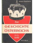 Die Geschichte Österreichs I-II. - Hantsch, Hugo