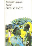 Zazie dans le métro - Queneau, Raymond