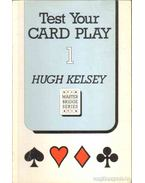 Test Your Card Play 1 - Kelsey, Hugh