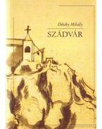 Szádvár - Détshy Mihály