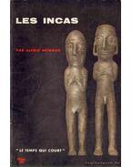 Les Incas - Métraux, Alfréd