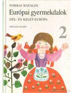 Európai gyermekdalok 2 - Forrai Katalin