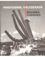 Rendszerek, változások - Regimes, changes - Bánhalmi János