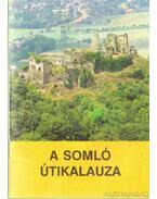 A Somló útikalauza - Dr. Zákonyi Ferenc