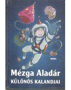Mézga Aladár különös kalandjai - Rigó Béla, Romhányi József, Nepp József