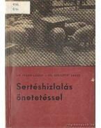 Sertéshizlalás önetetéssel - Dr. Stern László, Dr. szécsényi Árpád