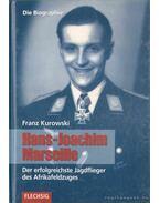 Hans-Joachim Marseille - Kurowski, Franz