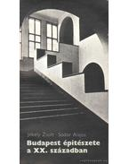 Budapest építészete a XX. században - Sódor Alajos, Jékely Zsolt