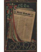 Az 50 éves Pesti Hirlap jubileumi albuma 1878-1928