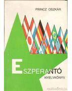 Eszperantó nyelvkönyv - Princz Oszkár