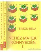 Nehéz matek, könnyedén I-II. - Simon Béla
