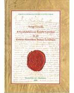 A Gyulafehérvári Érseki Levéltár és az Erdélyi Katolikus Státus Levéltára I. 1429-2000 - Szögi László