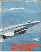 The Conquest of the Air - Gunston, Bill, Howard, Frank