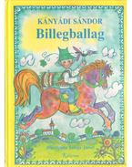 Billegballag - Kányádi Sándor