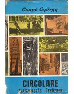Circolare (dedikált) - Csapó György