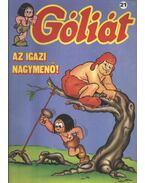 Góliát 21. (Az igazi nagymenő) - Sequence