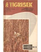 A tigrisek otthon - Dr. Székely Sándor