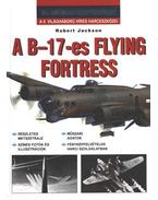 A B-17-es Flying Fortress - Jackson, Robert
